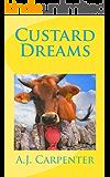 Custard Dreams