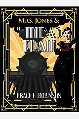 Mrs. Jones and the Midas Train: A Jazz-Age Dieselpunk Fantasy