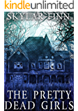 The Pretty Dead Girls: A Riveting Mystery (A Savannah Dufresne Mystery Book 1)
