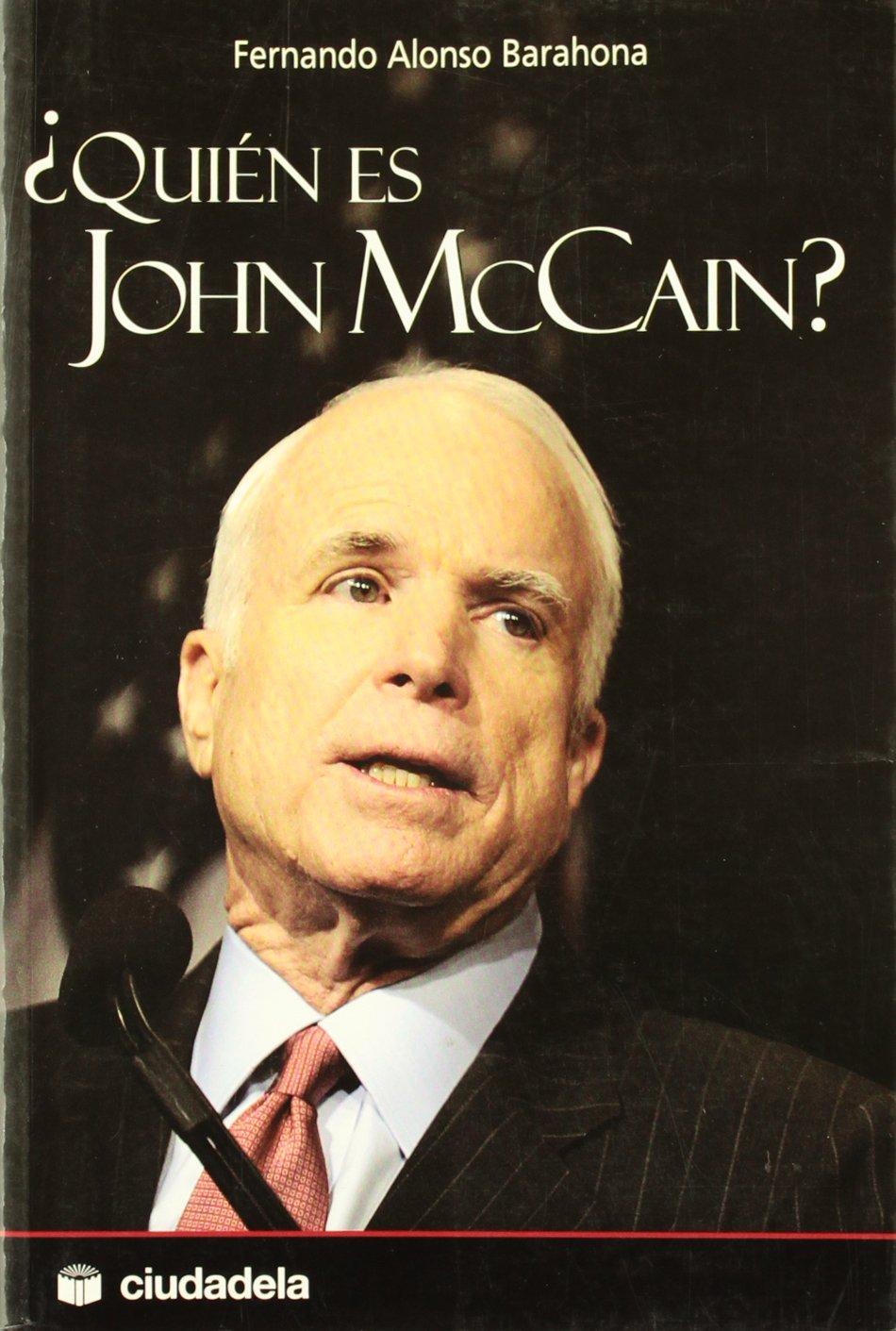 Resultado de imagen de quien es john mccain libro barahona