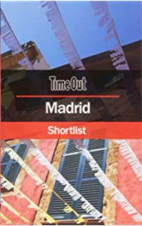 Time Out Madrid Shortlist (Time Out Shortlist)