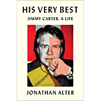 His Very Best: Jimmy Carter, a Life (English Edition)
