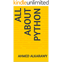 All about Python (The world of Python) (English Edition)