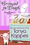 Crimped To Death (A Divorced Diva Mini-Mystery Book 2)