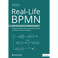 Real-Life BPMN (3rd edition): With introductions to CMMN and DMN (English Edition)