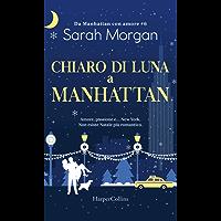 Chiaro di luna a Manhattan (Da Manhattan con amore Vol. 6)