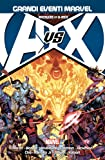 Avengers vs X-Men. Grandi Eventi Marvel