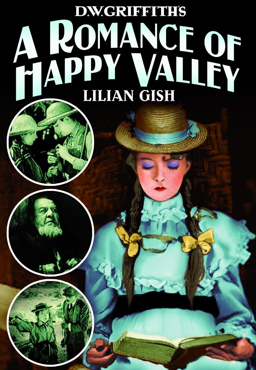 DVD : Lillian Gish - A Romance Of Happy Valley (Silent Movie)