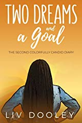 Two Dreams and a Goal Kindle Edition