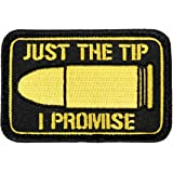 """""""Just The Tip I Promise"""" Morale Patch by Violent Little Machine Shop"""