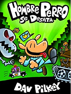 Hombre Perro Se Desata (Dog Man Unleashed Spanish Edition) (Turtleback School & Library