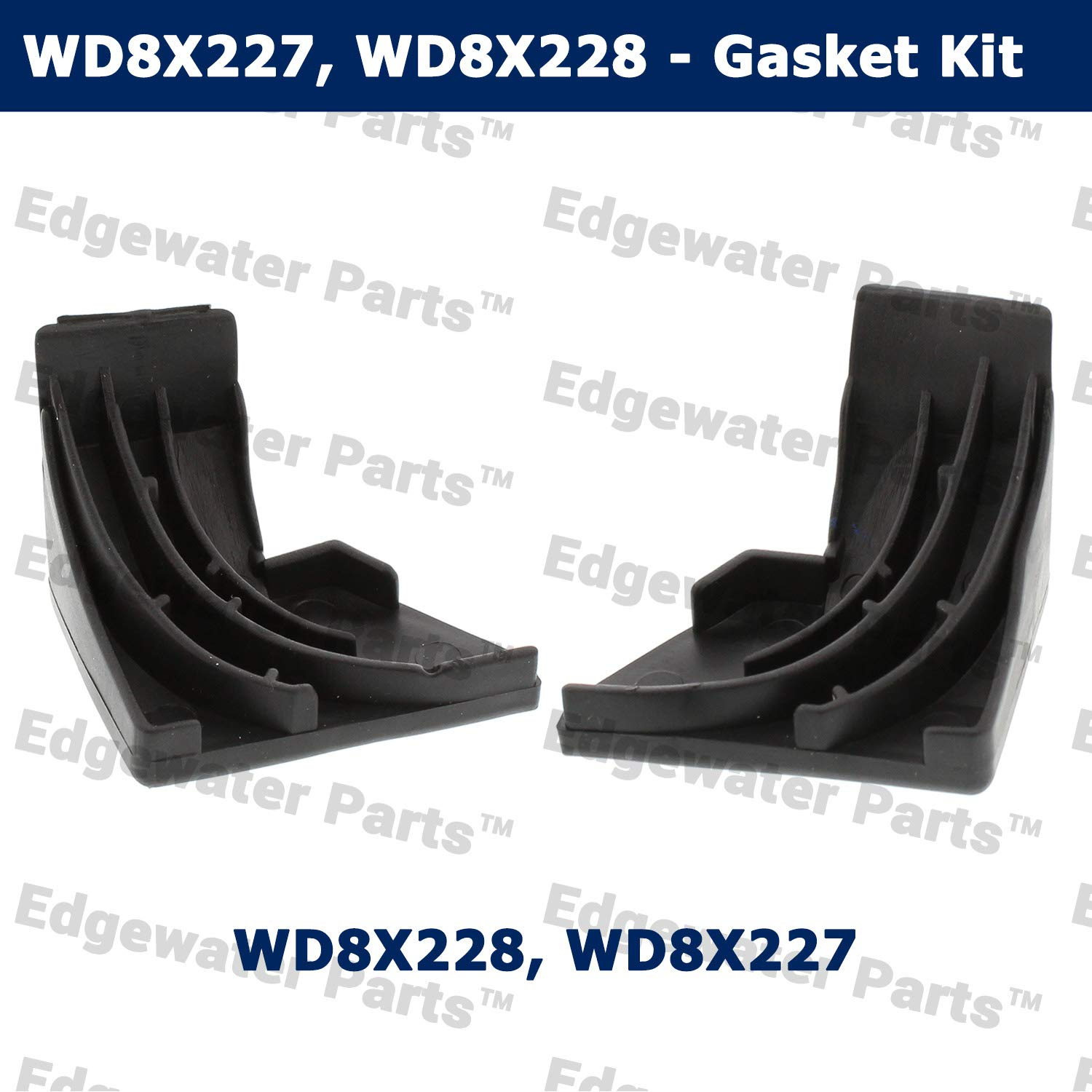 Edgewater Parts WD8X227, WD8X228 Lower Left and Lower Right Dishwasher Corner Baffle Gasket Kit Compatible With GE, Hotpoint, and Kenmore