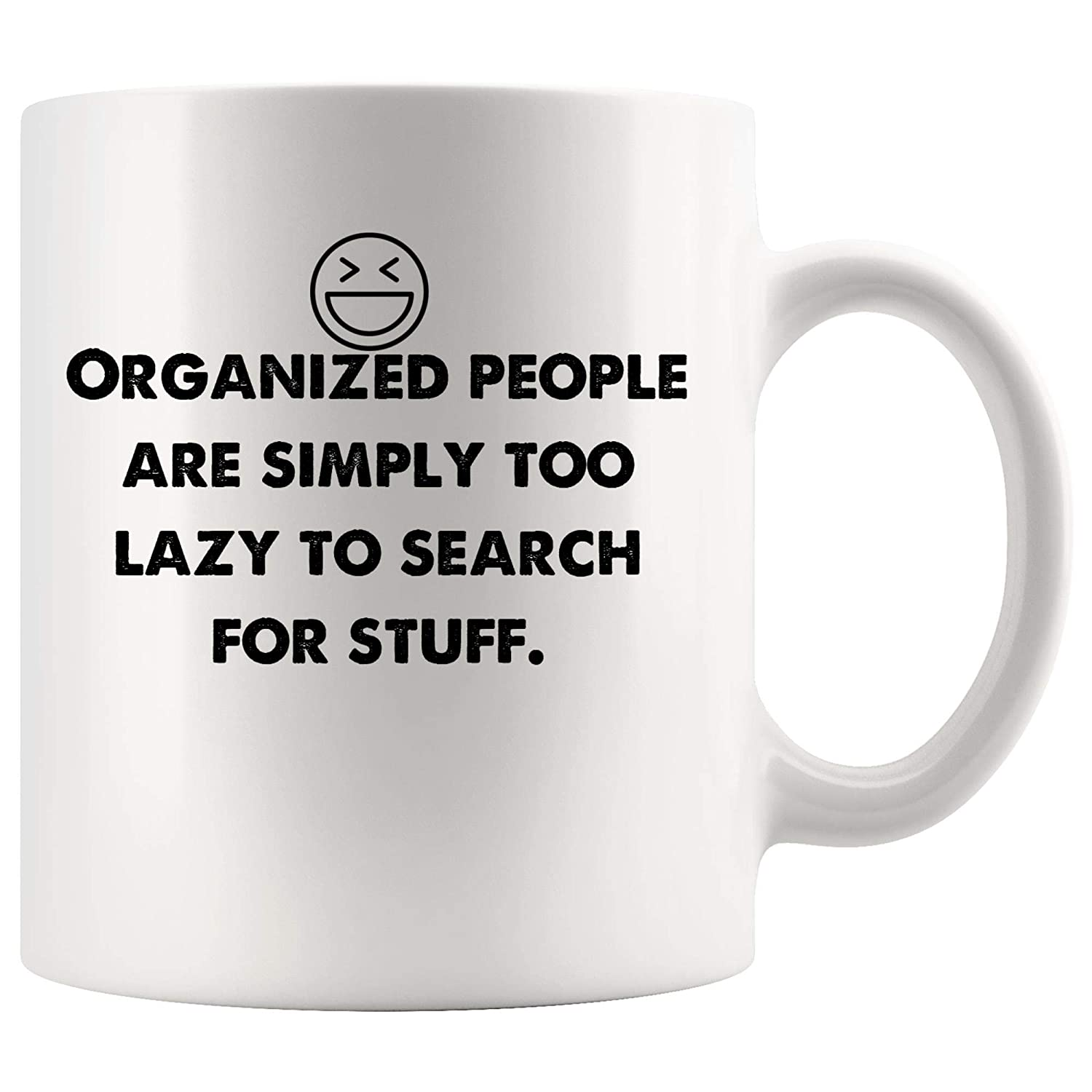 Amazon.com: Organized people are simply lazy search stuff ...