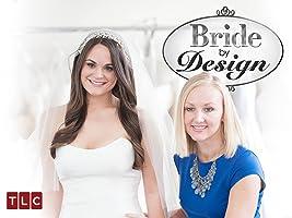Bride By Design Season 1