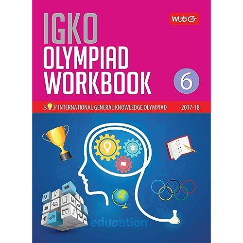 International General Knowledge Olympiad (IGKO) Workbook - Class 6(Old Edition)