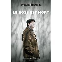 Boss est mort (Le)