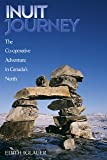 Inuit Journey: The Co-operative Adventure in