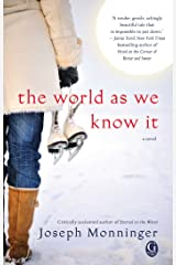 The World As We Know It Kindle Edition