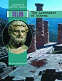 Solon: The Lawmaker of Athens (Leaders of Ancient Greece)
