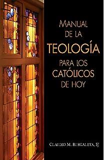 Curso basico de liturgia desde la eucaristia spanish edition manual de la teologa para los catlicos de hoy spanish edition fandeluxe Images