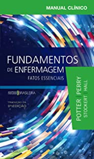 Manual clínico fundamentos de enfermagem: Fatos Essenciais