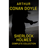 Sherlock Holmes : Complete Collection (English Edition)
