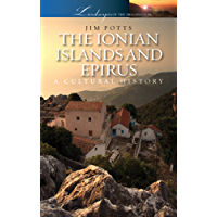 The Ionian Islands and Epirus (Landscapes of the Imagination)