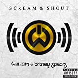 Scream & Shout [feat. Britney Spears] [Explicit]