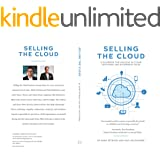 Selling the Cloud : A Playbook for Success in Cloud Software and Enterprise Sales (English Edition)