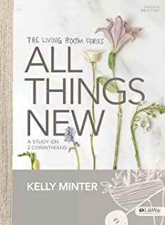 All Things New   Bible Study Book: A Study On 2 Corinthians (Living Room