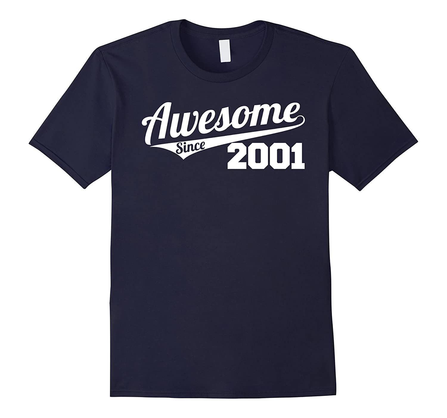 Awesome Since 2001 T-Shirt - Fun 16 Happy Birthday Tee-PL