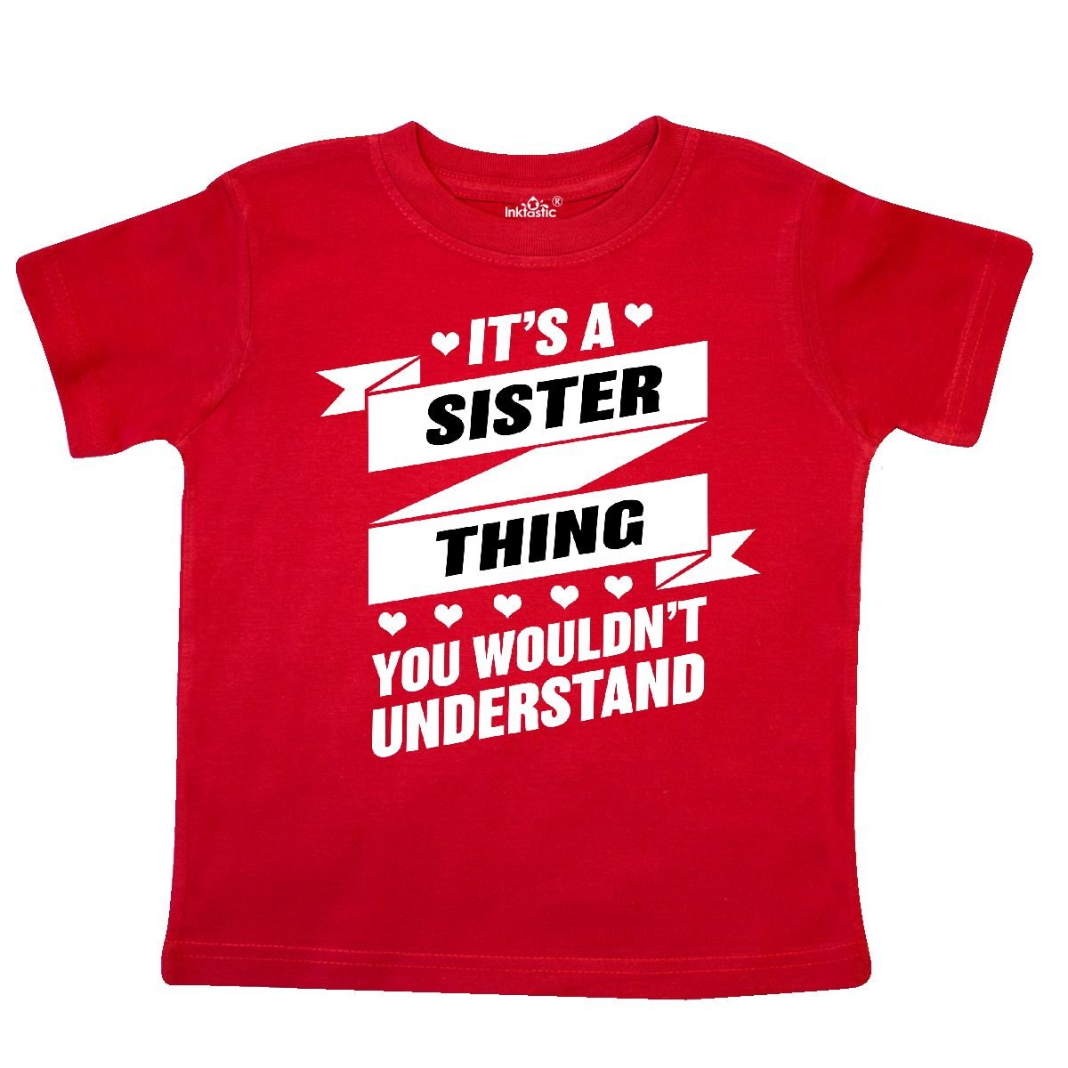 inktastic Its a Sister Thing You Wouldnt Understand Toddler T-Shirt