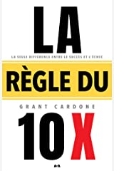 La règle du 10 X (French Edition) Kindle Edition