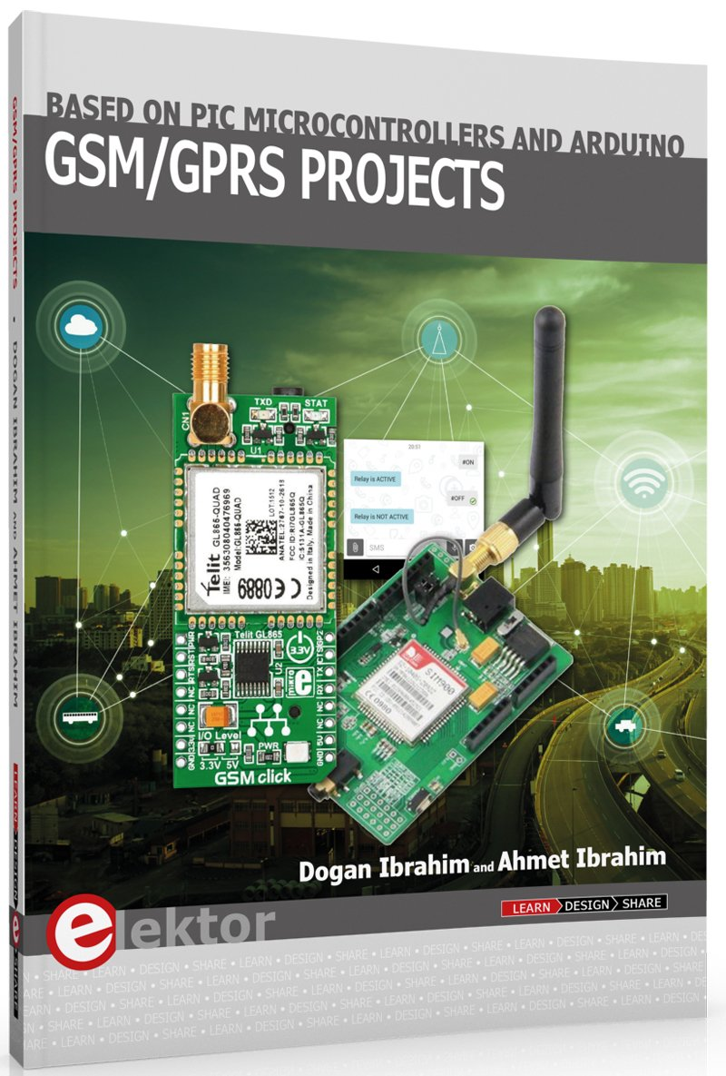 Gsm Gprs Projects Based On Pic Microcontrollers And Arduino Dogan To Send Sms Using Modem Electronic Circuit Ibrahim Ahmet 9781907920592 Books