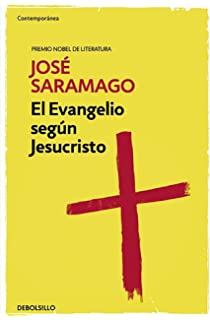 El evangelio según Jesucristo / The Gospel According to Jesus Christ (Spanish Edition)