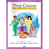 Alfred's Basic Piano Prep Course Technic, Bk D: For the Young Beginner