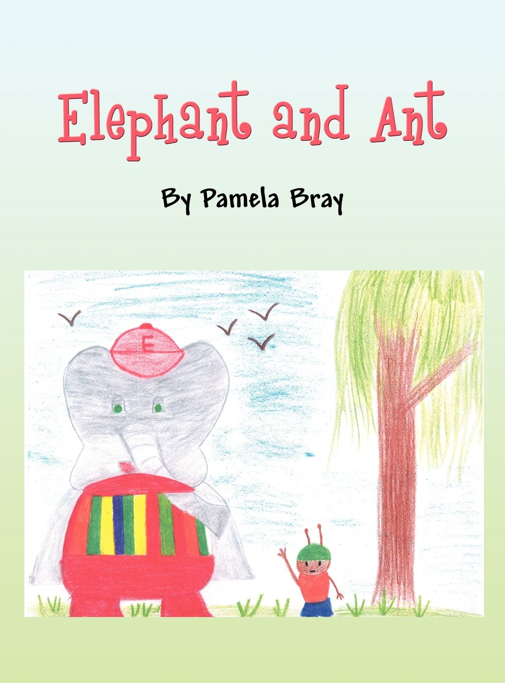 Elephant and Ant ebook