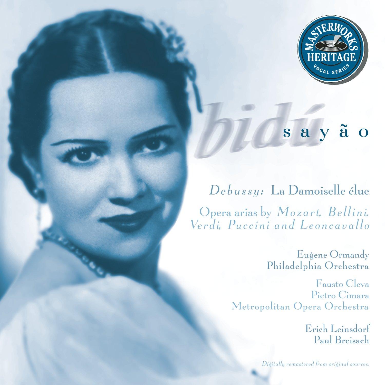 Bidu Sayao: La Damoiselle elue / Opera Arias