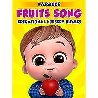 Fruits Song Educational Nursery Rhymes - Farmees
