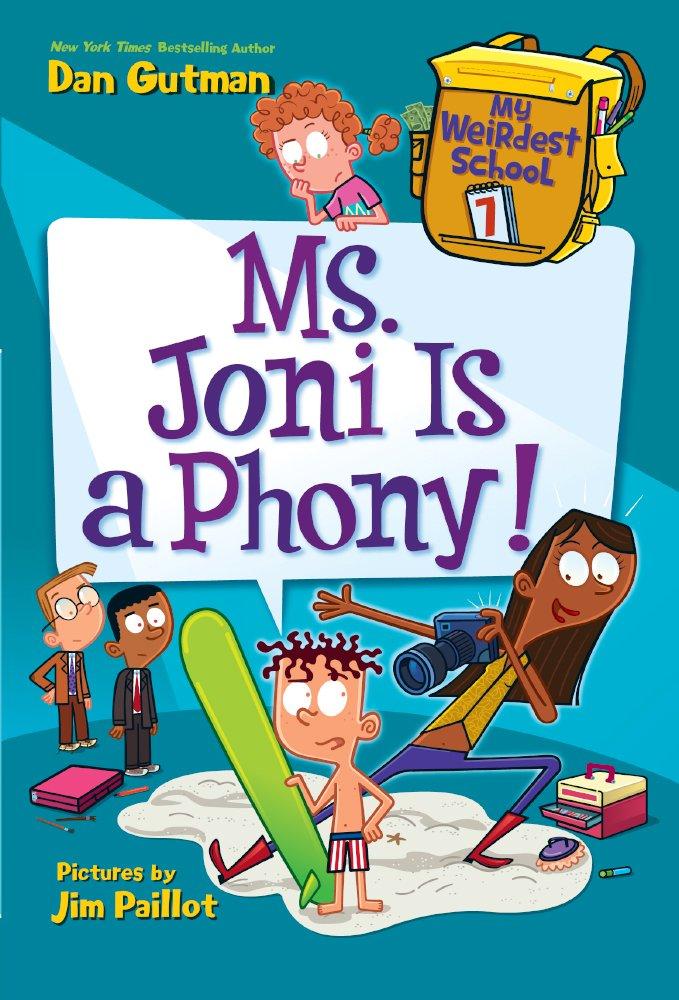 Ms. Joni Is A Phony! (Turtleback School & Library Binding Edition) (My Weirdest School) PDF