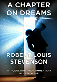 A Chapter on Dreams (Annotated) (Musings of Historically Significant Authors) (English Edition)