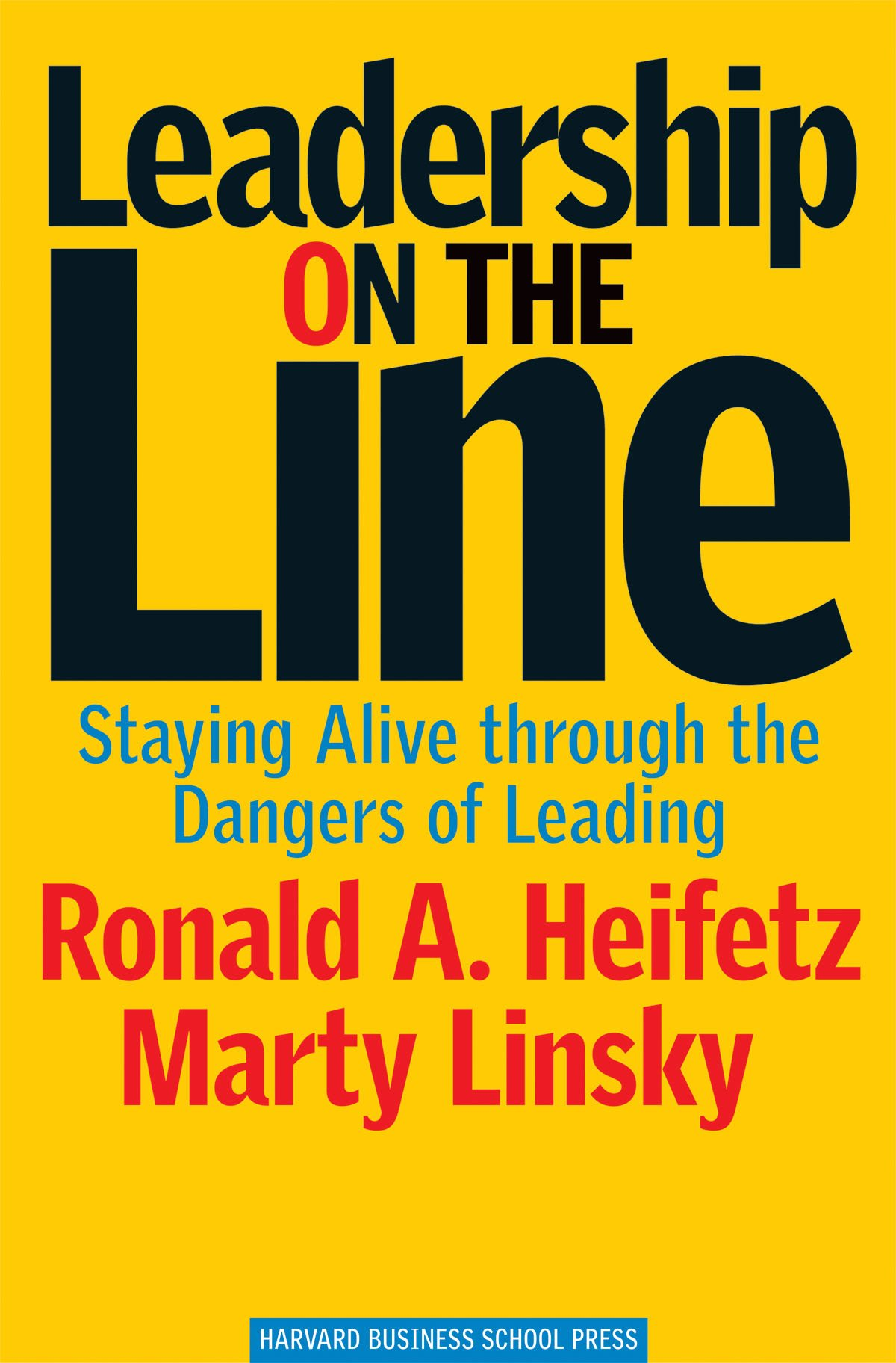 Download Leadership on the Line: Staying Alive through the Dangers of Leading pdf