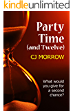 Party Time (and Twelve): What would you give for a second chance?