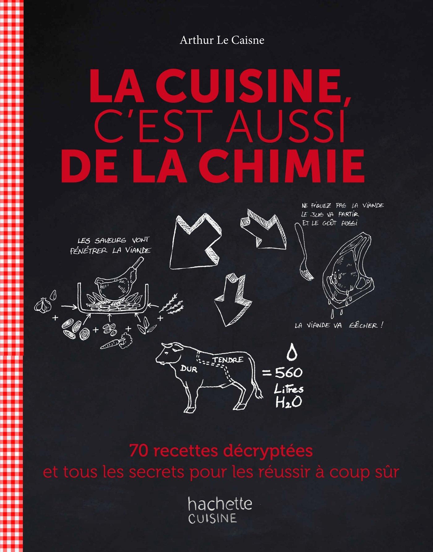Amazon Fr La Cuisine C Est Aussi De La Chimie 70 Recettes