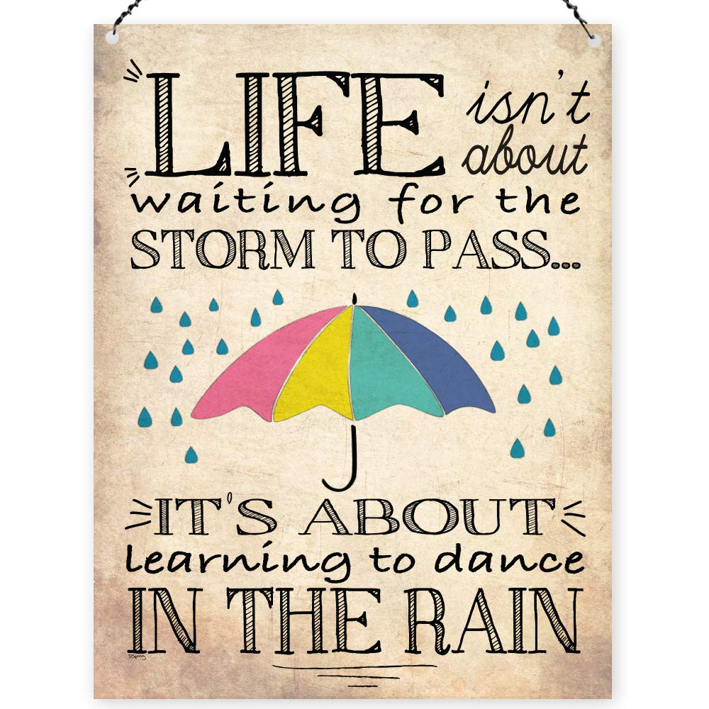 Dorothy Spring Life Isn't About Waiting For The Storm To Pass It's About Learning To Dance In The Rain Wall Quote Plaque Metal Sign Size 15x20cm