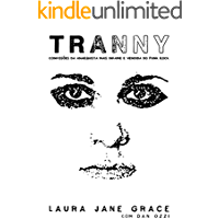 Tranny: Confissões da Anarquista Mais Infame e Vendida do Punk Rock