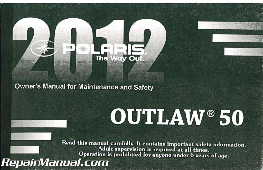 9923574 2012 polaris outlaw 50 atv owners manual manufacturer rh amazon com 2006 Polaris Sportsman 90 2013 polaris outlaw 50 owners manual