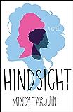 Hindsight: A Novel