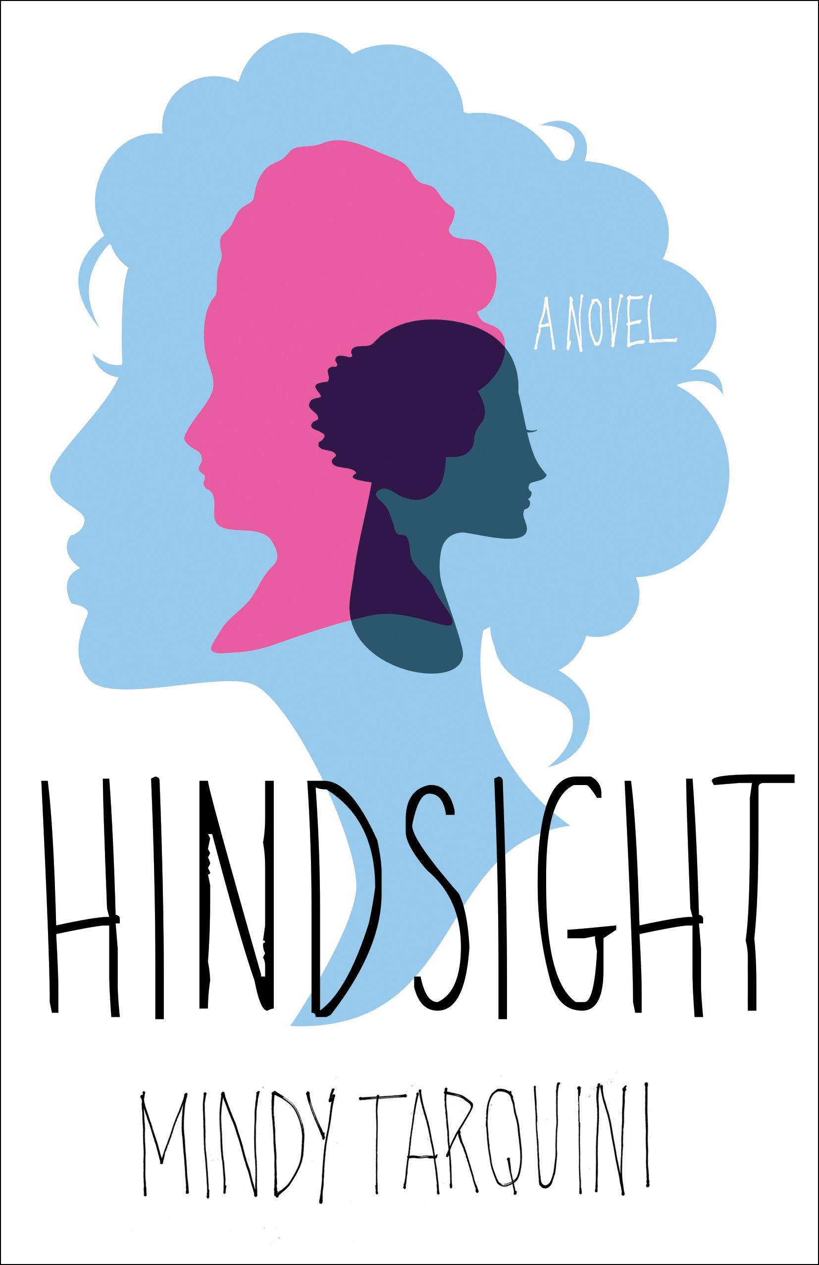 Hindsight: A Novel PDF