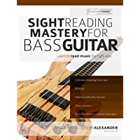 Sight Reading Mastery for Bass Guitar: Learn to read music the right way. (Sight Reading for Modern Instruments Book 2) book cover